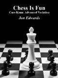 Caro Kann: Advanced Variation (Chess is Fun)