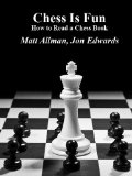 How to Read a Chess Book (Chess is Fun)